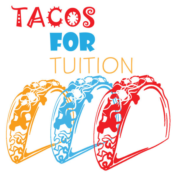 TACOS for TUITION